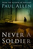 Never A Soldier
