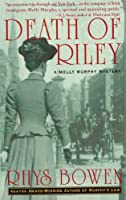 Death of Riley: A Molly Murphy Mystery (Molly Murphy Mysteries)