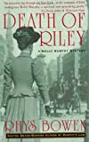 Death of Riley: A Molly Murphy Mystery (0312282117) by Bowen, Rhys