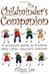 The Childminder's Companion: A Practi...