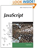 New Perspectives on JavaScript (New Perspectives Series)