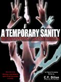 A Temporary Sanity