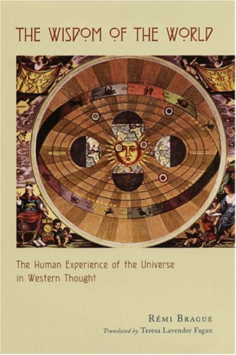 The Wisdom of the World: The Human Experience of the Universe in Western Thought PDF