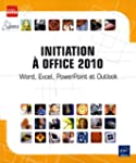Initiation � Office 2010 - Word, Exce...