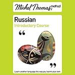 Michel Thomas Method: Russian Introductory Course | Natasha Bershadski