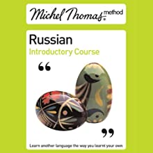 Michel Thomas Method: Russian Introductory Course Audiobook by Natasha Bershadski Narrated by Natasha Bershadski