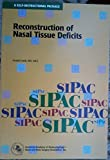 img - for Reconstruction of Nasal Tissue Deficits (American Academy of Otolaryngology, Head and Neck Surgery Foundation Continuing Education Program) by Joseph Leach (1998-03-01) book / textbook / text book