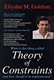 Theory of Constraints and How it Should be Implemented (0566076543) by Goldratt, Eliyahu M.