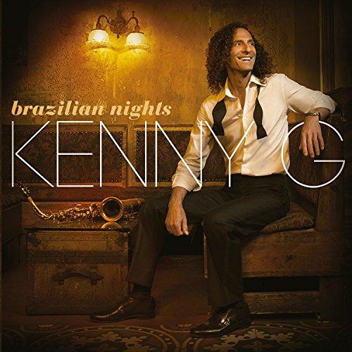 Kenny G - Brazilian Nights [deluxe Edition] - Lyrics2You