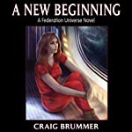 A New Beginning | Craig Brummer