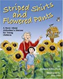 Striped Shirts and Flowered Pants: A Story About Alzheimer&#039;s Disease for Young Children