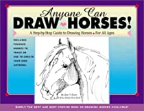 Free Anyone Can Draw Horses!: A Step-by-Step Guide to Drawing Horses for All Ages Ebook & PDF Download