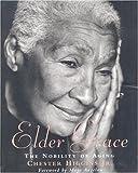 Elder Grace: The Nobility of Aging
