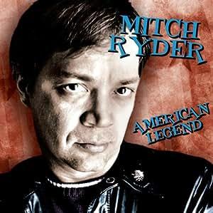 Mitch Ryder - American Legend - Amazon.com Music