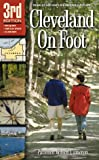 img - for Cleveland On Foot 3rd Edition book / textbook / text book