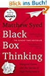 Black Box Thinking: The Surprising Tr...
