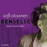 Renselse [Purification] | Sofi Oksanen