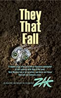 They That Fall [Kindle Edition]