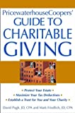 PricewaterhouseCoopers Guide to Charitable Giving (0471235032) by PricewaterhouseCoopers LLP