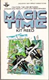 Magic Time (0425047458) by Reed, Kit