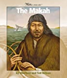 img - for The Makah (Watts Library) book / textbook / text book