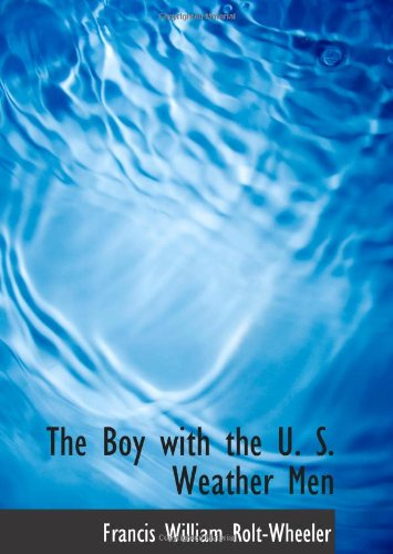 The Boy with the U. S. Weather Men