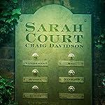 Sarah Court | Craig Davidson
