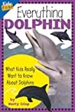 Marty Crisp Everything Dolphin (Kids' FAQs)