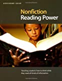 Nonfiction Reading Power: Teaching students how to think while reading in all subject areas