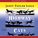 Highway Cats | Janet Taylor Lisle