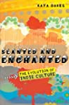 Slanted and Enchanted: The Evolution...