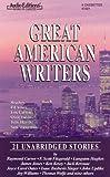 Great American Writers: 21 Unabridged Stories