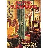 The 1950s Scrapbookby Robert Opie
