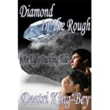 Diamond In The Rough: An Ugly Duckling Taleby Deatri King-Bey
