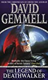 The Legend of Deathwalker David Gemmell