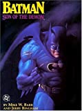 Batman: Son of the Demon (0930289250) by Jerry Bingham