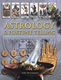 img - for Astrology & Fortune Telling: Including Tarot, Palmistry, I Ching and Dream Interpretation book / textbook / text book