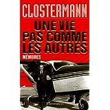 Une vie pas comme les autrespar Pierre Clostermann