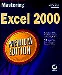 Mastering Excel 2000  Premium Edition