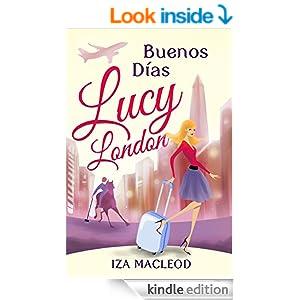 Buenos Días Lucy London
