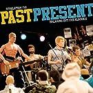 Past Present [Explicit]