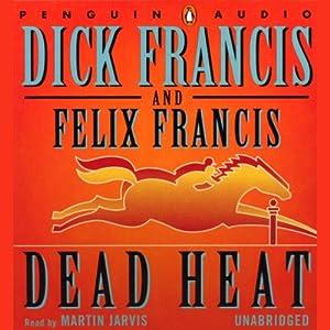 Dead Heat | [Dick Francis, Felix Francis]