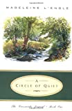 A Circle Of Quiet - The Crosswicks Journal - Book 1 (Crosswicks Journal Book 1) (0062545035) by L'engle, Madeleine