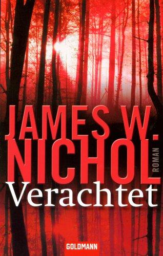 Buchseite und Rezensionen zu 'Verachtet: Roman' von James W. Nichol