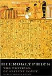 Hieroglyphics: The Writings of Ancien...