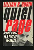 Quiet Rage: Bernie Goetz in a Time of Madness-