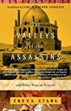 Image of By Freya Stark The Valleys of the Assassins: and Other Persian Travels (Modern Library Paperbacks)