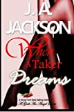 When a Taker Dreams: Lust Is A Powerful Emotion