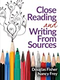 img - for Close Reading and Writing From Sources book / textbook / text book