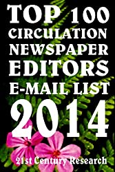 Top 100 Circulation Newspaper Editors E-Mail List